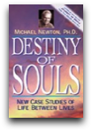 Destiny of Souls Michael Newton Ph.D